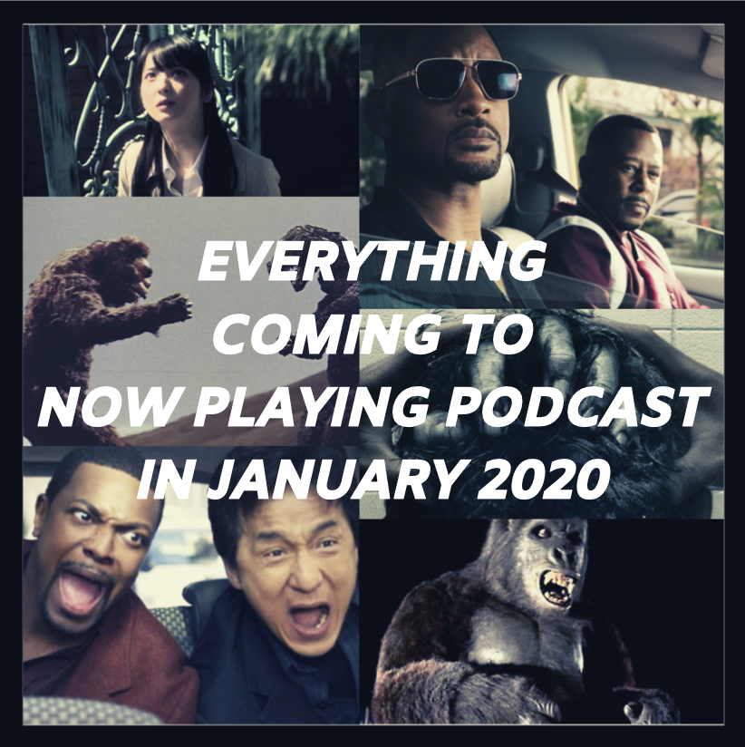 The arrival of the new year brings new episodes of Now Playing Podcast, with fresh takes on The Grudge and Bad Boys franchises, along with the King Kong and Rush Hour retrospectives.